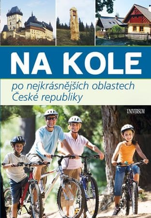 Paulík a kolektiv Ivo: Na kole po nejkrásnějších oblastech České republiky