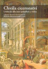 Slavíček a kolektiv Lubomír: Chvála ciceronství - Umělecká díla mezi pohádkou a vědou