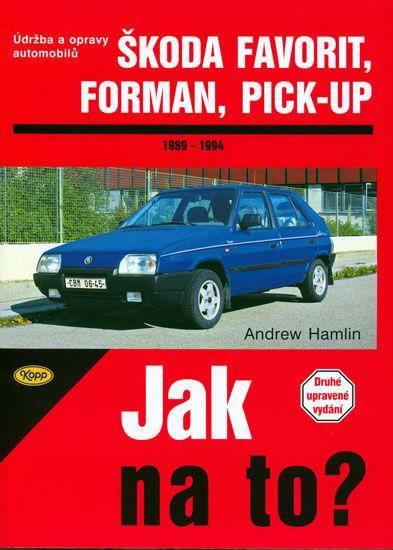 Hamlin Andrew: Škoda Favorit, Forman, Pick-up - 1989 - 1994 - Jak na to? - 37.