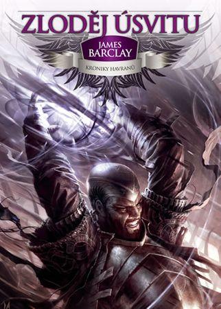 Barclay James: Kroniky Havranů 1 - Zloděj úsvitu