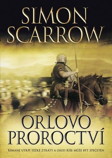 Scarrow Simon: Orlovo proroctví