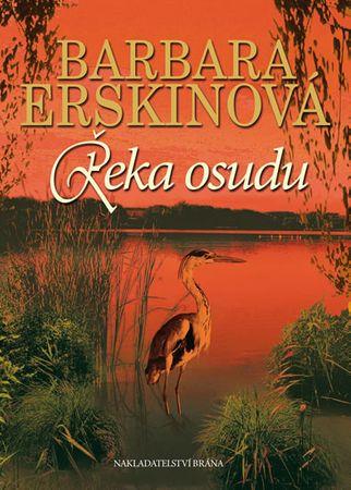 Erskinová Barbara: Řeka osudu