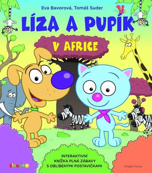 Bavorová Eva: Líza a Pupík v Africe