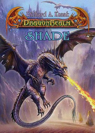 Knaak Richard A.: DragonRealm 12 - Shade