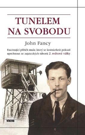Fancy John: Tunelem na svobodu