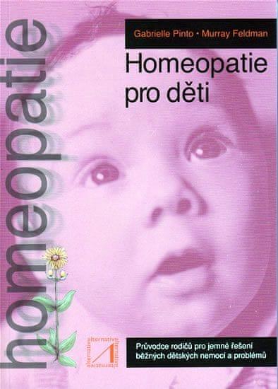 Pinto, Feldman: Homeopatie pro děti
