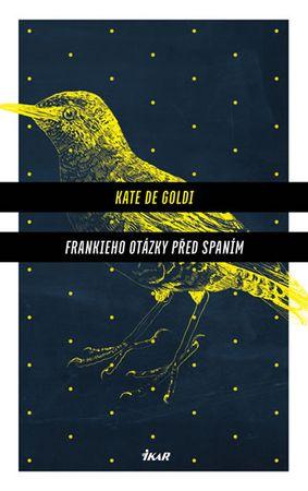 de Goldi Kate: Frankieho otázky před spaním