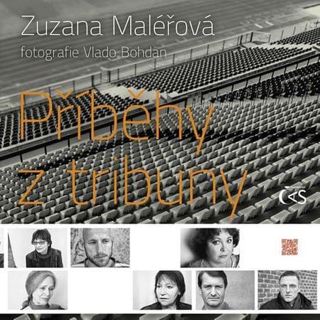Maléřová Zuzana: Příběhy z tribuny