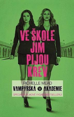 Mead Richelle: Vampýrská akademie 1 - Filmové vydání