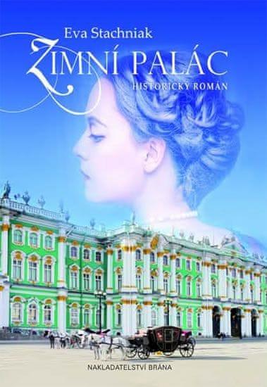 Stachniak Eva: Zimní palác