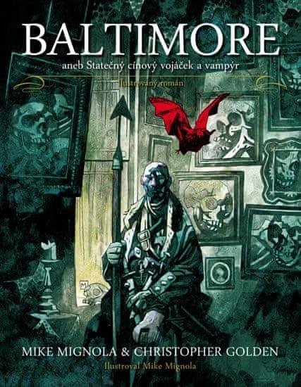 Mignola Mike, Golden Christopher: Baltimore aneb Statečný cínový vojáček a vampýr