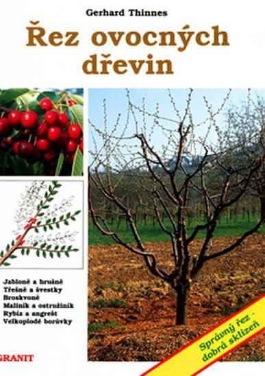 Nečas a kolektiv Tomáš: Řez ovocných dřevin