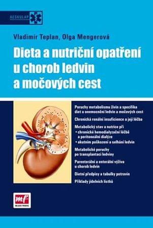 kolektiv autorů: Dieta a nutriční opatření u chorob ledvin