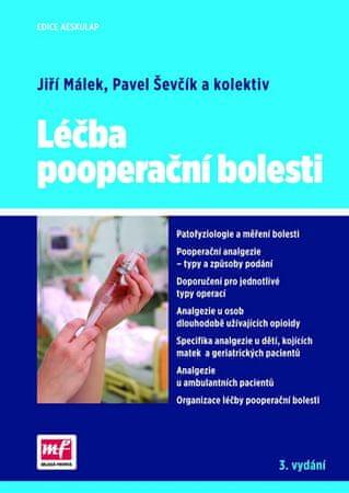 Málek Jiří a kolektiv: Léčba pooperační bolesti