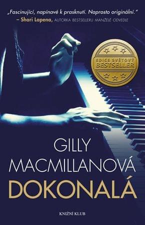Macmillanová Gilly: Dokonalá