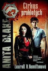 Hamiltonová Laurell K.: Anita Blake  3 - Cirkus prokletých