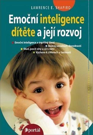 Shapiro Lawrence E.: Emoční inteligence dítěte a její rozvoj