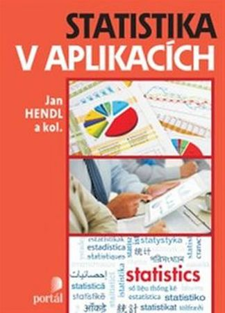 Hendl Jan: Statistika v aplikacích