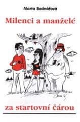 Bednářová Marta: Milenci a manželé za startovní čárou