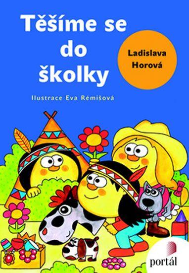 Horová Ladislava: Těšíme se do školky
