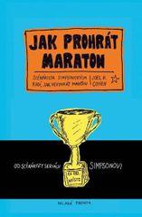 Cohen Joe: Jak prohrát maraton - Scenárista Simpsonových radí, jak nevyhrát maraton