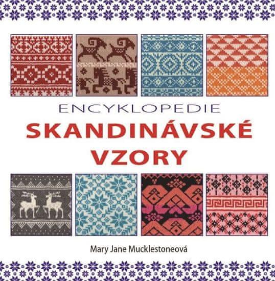Mucklestoneová Mary Jane: Encyklopedie skandinávské vzory