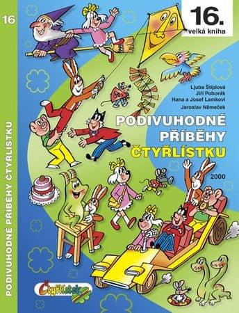 Němeček J., Poborák J., Lamkovi H. a J.,: Podivuhodné příběhy Čtyřlístku