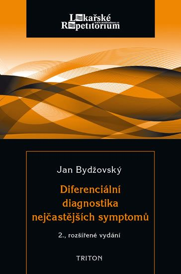 Bydžovský Jan: Diferenciální diagnostika nejčastějších symptomů