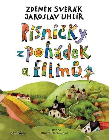 Svěrák Zdeněk, Uhlíř Jaroslav,: Písničky z pohádek a filmů