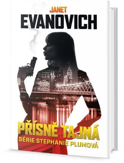 Evanovich Janet: Přísně tajná - Série Stephanie Plum