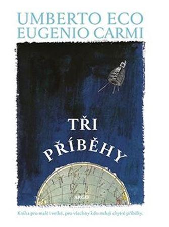 Eco Umberto: Tři příběhy