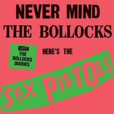Sex Pistols: Never Mind the Bollocks:The Sex Pistols - 1977: The Bollocks Diaries