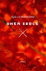 Boormanová Kate A.: Oheň srdce