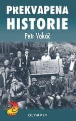 Vokáč Petr: Překvapená historie