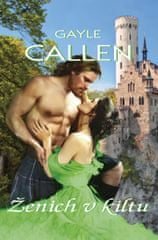 Callen Gayle: Ženich v kiltu
