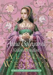 Weirová Alison: Anna Boleynová - Králova posedlost
