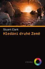 Clark Stuart: Hledání druhé Země