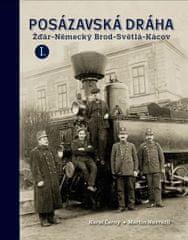 Černý Karel, Navrátil Martin,: Posázavská dráha 1. - Žďár-Německý Brod * Světlá-Kácov