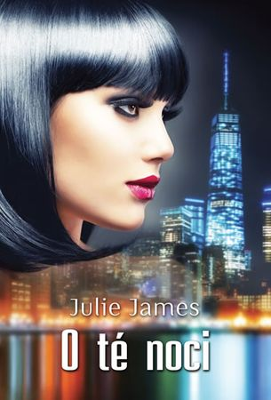 James Julie: O té noci