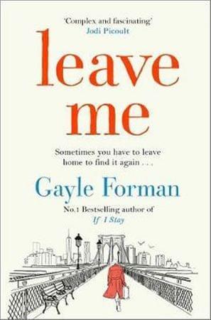 Formanová Gayle: Leave Me