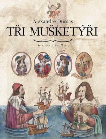 Dumas Alexandre: Tři mušketýři