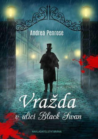 Penrose Andrea: Vražda vulici Black Swan