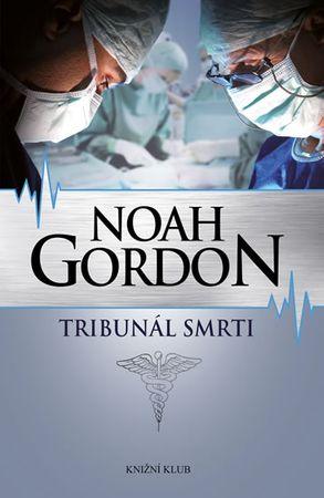 Gordon Noah: Tribunál smrti