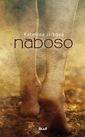 Jirková Kateřina: Naboso