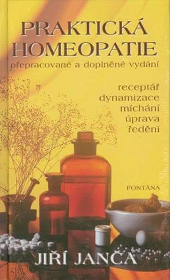 Janča Jiří: Praktická homeopatie
