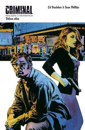 Brubaker Ed, Phillips Sean,: Criminal 2 - Poslední z nevinných