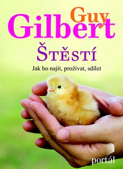 Gilbert Guy: Štěstí
