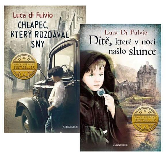 Di Fulvio Luca: Komplet Chlapec, který rozdával sny + Dítě, které v noci našlo slunce