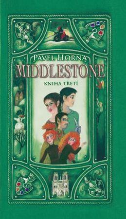 Horna Pavel: Middlestone - kniha třetí