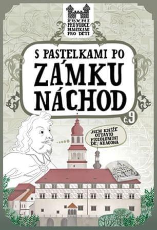 Chupíková Eva: S pastelkami po zámku Náchod